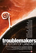 Image of Troublemakers: The Story of Land Art