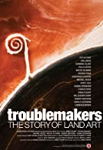 Troublemakers: The Story of Land Art