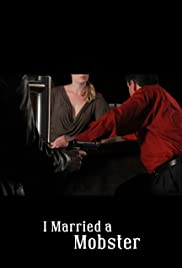 I Married a Mobster Poster