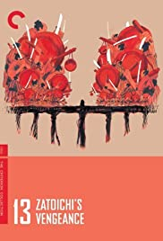 Zatoichi's Vengeance(1966) Poster - Movie Forum, Cast, Reviews