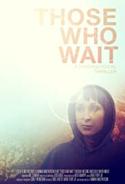 Those Who Wait Poster