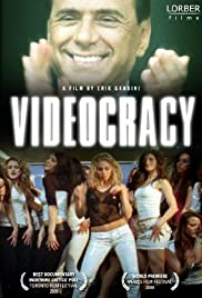 Videocracy (2009) Poster - Movie Forum, Cast, Reviews