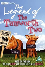 The Legend of the Tamworth Two Poster