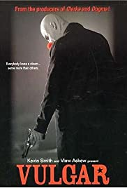 Vulgar(2000) Poster - Movie Forum, Cast, Reviews