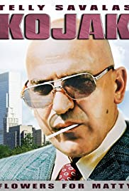 Kojak: Flowers for Matty Poster