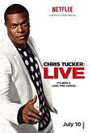 Chris Tucker Live (2015) Poster - TV Show Forum, Cast, Reviews