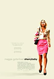 Sherrybaby (2006) Poster - Movie Forum, Cast, Reviews