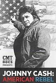 Johnny Cash: American Rebel(2015) Poster - Movie Forum, Cast, Reviews