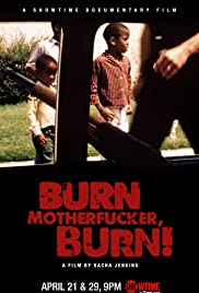 Burn Motherfucker, Burn! (2017) Poster - Movie Forum, Cast, Reviews
