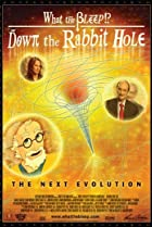 Image of What the Bleep!?: Down the Rabbit Hole