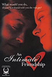 An Intimate Friendship (2000) Poster - Movie Forum, Cast, Reviews