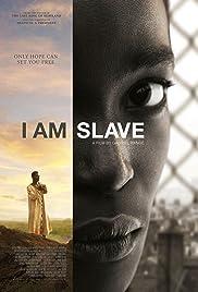 I Am Slave(2010) Poster - Movie Forum, Cast, Reviews