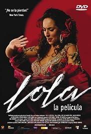 Lola, la película(2007) Poster - Movie Forum, Cast, Reviews