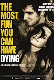 The Most Fun You Can Have Dying (2012) Poster - Movie Forum, Cast, Reviews