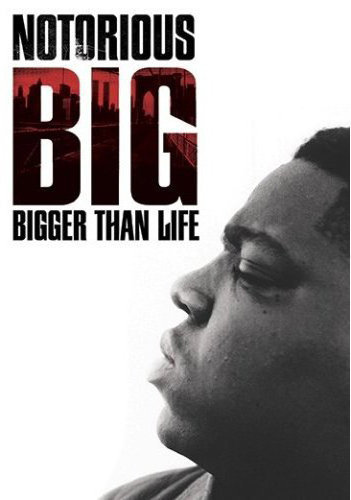 image Notorious B.I.G. Bigger Than Life Watch Full Movie Free Online
