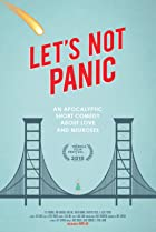 Image of Let's Not Panic