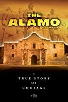 Image of The Alamo Documentary: A True Story of Courage