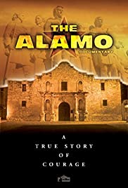 The Alamo Documentary: A True Story of Courage Poster