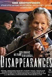 Disappearances(2006) Poster - Movie Forum, Cast, Reviews