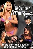 Image of Ghost in a Teeny Bikini