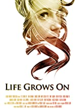 Life Grows On