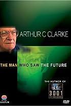 Image of Arthur C. Clarke: The Man Who Saw the Future