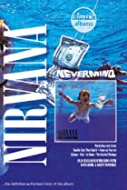 Image of Classic Albums: Nirvana: Nevermind