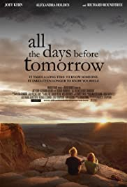 All the Days Before Tomorrow(2007) Poster - Movie Forum, Cast, Reviews