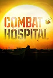 Combat Hospital Poster - TV Show Forum, Cast, Reviews
