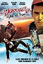 Skate or Die (2008) Poster