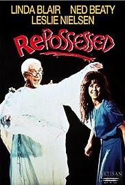 Repossessed(1990) Poster - Movie Forum, Cast, Reviews