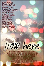 Now Here (2010) Poster - Movie Forum, Cast, Reviews