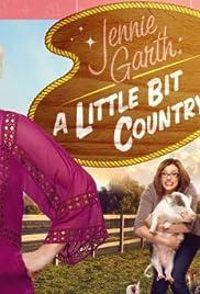 Jennie Garth: A Little Bit Country Poster