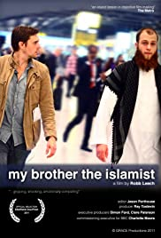 My Brother the Islamist (2011) Poster - TV Show Forum, Cast, Reviews