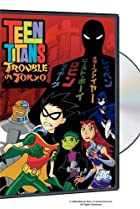 Image of Teen Titans: Trouble in Tokyo