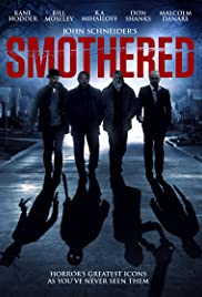 Smothered (2016) Poster - Movie Forum, Cast, Reviews