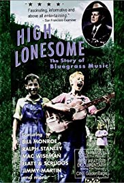 High Lonesome: The Story of Bluegrass Music Poster