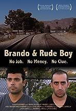 Brando and Rude Boy