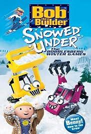Bob the Builder: Snowed Under Poster