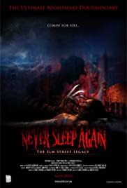 Never Sleep Again: The Elm Street Legacy (2010) Poster - Movie Forum, Cast, Reviews