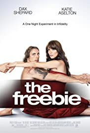 The Freebie (2010) Poster - Movie Forum, Cast, Reviews