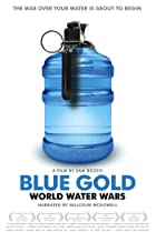 Image of Blue Gold: World Water Wars