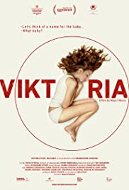 Viktoria (2014) Poster - Movie Forum, Cast, Reviews