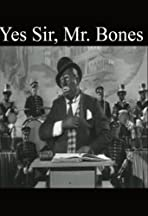 Yes Sir, Mr. Bones
