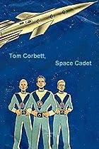 Image of Tom Corbett, Space Cadet