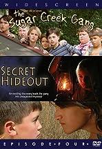 Sugar Creek Gang: Secret Hideout