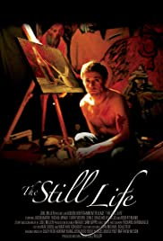 The Still Life (2006) Poster - Movie Forum, Cast, Reviews