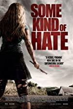 Some Kind of Hate(2015)