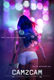 Cam2Cam (2014) Poster - Movie Forum, Cast, Reviews