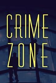 Crime Zone Poster